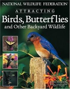 Attracing Birds, Butterflies and Other Backyard Wildlife