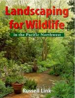 Native Plants and Wildlife Gardens Post:: 5 Wildlife Gardening Resources for the Pacific Northwest