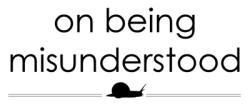 On Being Misunderstood:: London Planetree